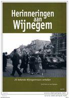 Herinneringen Aan WIJNEGEM - Carlo Evers En Leo Spaepen ** - Histoire