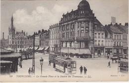 TOURCOING - La Grande Place Et La Station Des Tramways - Animé - Tourcoing