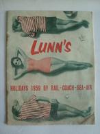 LUNN'S. HOLIDAYS 1959 BY RAIL, COACH, SEA, AIR. - Viajes/Exploración