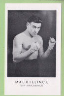 MACHTELINCK, Ring Marchiennois. 2 Scans. Boxe, Boxeur. TBE - Boxing