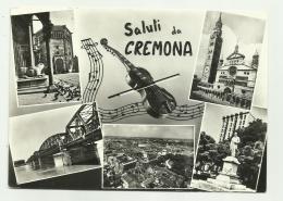 SALUTI DA CREMONA - VEDUTE - VIAGGIATA FG - Cremona