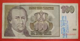 YUGOSLAVIA 100 NOVI DINAR 1994, WITH SEAL, Pick 152, HIGH QUALITY - Yougoslavie