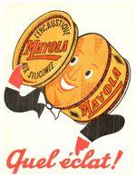 "En M/Buvard Encaustique    ""Mayola"" (Format 12 X 16) (N= 1) - Buvards, Protège-cahiers Illustrés"