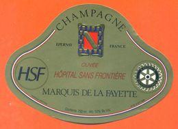 étiquette De Champagne Brut Cuvée Hopital Sans Frontière Marquis De La Fayette à Epernay - 75 Cl - - Champagne