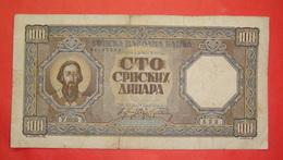 SERBIA - GERMANY II W.W. 100 DINARA 1943 - Serbia