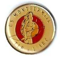 T10 - TIR A L'ARC - US MONTFERMEIL - Verso : SM - Tir à L'Arc