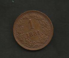 AUSTRIA - 1 KREUZER (1881) FRANZ JOSEPH / Scheide Munze - Oesterreich