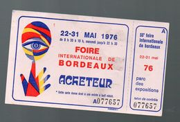 Bordeaux (33 Gironde) Tcket D'entrée à La Foire Internationale 1976 (PPP8205) - Tickets - Entradas