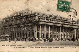 BORDEAUX  LE GRAND THEATRE MUNICIPAL VU DES ALLEES TOURNY - Bordeaux