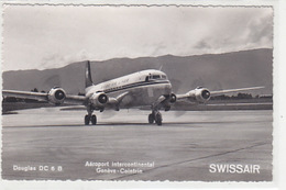 DC-6B Der Swiss Air Lines In Genève-Cointrin            (P-134-70411) - 1946-....: Ere Moderne
