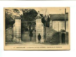 CP- MONTPELLIER (34) - Le Quartier Du Petit Séminaire - Caserne Du 81e D'Infanterie - Montpellier