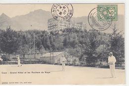 Caux - Grand Hotel Et Le Tennis - 1907           (P-135-70501) - VD Vaud
