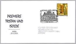 Premier Opera TRISTAN E ISOLDA De R. Wagner. Wien 2003 - Musique
