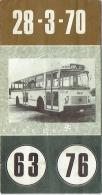 Dépliant. Remplacement Tramways Par Autobus Des Lignes 63 Et 76. Itinéraire  Dès Le 28-3-1970. - Transports