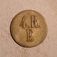 TOKEN JETON GETTONE 4.R.E. DA CATALOGARE ? - Monetari/ Di Necessità