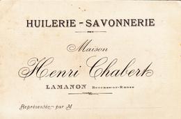 Carton Publicitaire (13) LAMANON Maison H. CHABERT Huilerie Savonnerie Tarifs En 1921 (2 Scans) - Pubblicitari