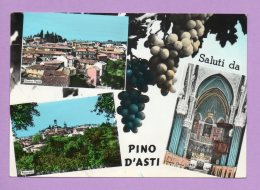 Saluti Da Pino D'Asti - Asti