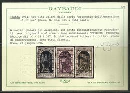 ITALIA REGNO ITALY KINGDOM 1934 DECENNALE ANNESSIONE FIUME  LIRE 1,75 + 1, 2,55 +2, 2,75 +2,50 USATO USED CERTIFICATO - 1900-44 Vittorio Emanuele III