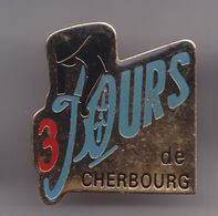 Pin's Cyclisme Vélo Les 3 Jours De Cherbourg Réf 7184 - Cycling