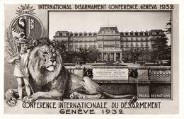 Genève Conférence Internationale Du Désarmement 1932 - Palais De Nations - Non Circulé - GE Geneva