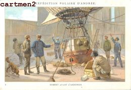 EXPEDITION POLAIRE ANDREE POLE NORD MISSION POLAIRE LE BALLON AEROSTAT MONTGOLFIERE CACAO VAN HOUTEN 1900 - Missions