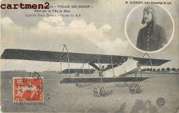 AEROPLANE MILITAIRE VILLE DE DIJON- APPAREIL H.FARMAN AVIATEUR PILOTE CLEMENT ECOLE AERONAUTIQUE DE LYON AVIATION - Dijon
