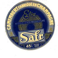 R 555 / ETIQUETTE DE FROMAGE  -  CAMEMBERT    SAFR   45 %  FAB. EN CHAMPAGNE - Fromage