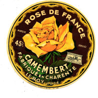 R 591 -ETIQUETTE DE FROMAGE  CAMEMBERT  ROSE DE FRANCE   FAB. EN CHARENTE  (CHARENTE ) - Cheese