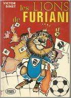 Victor Sinet Les Lions De Furiani Diffusion Générale De Librairie 1978 - Sport