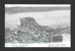 STE FOY - QUÉBEC - LE PONT DE QUÉBEC APRÈS LA CATASTROPHE - QUEBEC BRIDGE AFTER THE DESASTER - Québec - Sainte-Foy-Sillery