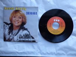 EP 45 T  ANNIE CORDY  LABEL  CBS A6126  CHO KA KA O - Disco, Pop