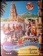 ASIE TURQUIE  CAMBODGE THAILANDE SIAM INDE CHINE JAPON ALBUM COMPLET 250 IMAGES CHOCOLAT  CASINO ET SCILIA - Other