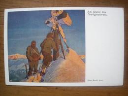 (alpinisme) Otto BARTH: Am Gipfel Des Grossglockner, Vers 1910. TBE. - Autres Illustrateurs