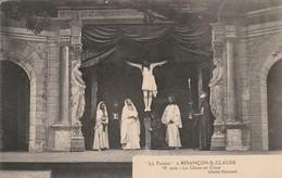Doubs : BESANCON : La Passion ( 10é Acte Le Christ En Croix ) Scéne De Théatre - Besancon