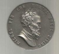 Médaille , MICHEL PIU CHE MORTAL ANGEL DIVINO , Marguerite D'ANGOULEME, D: 5 Cms , 25 Gr. , 2 Scans , Frais Fr : 2.70 E - Other