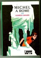 """Bibliothèque Verte - Georges Bayard - """"Michel à Rome"""" - 1980 - Bibliothèque Verte"""