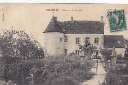 Carte Recollée - Marcillat - Château De Saint Georges (petite Animation) Circ 1910, Cachet Convoyeur Marcillat à Comment - Andere Gemeenten