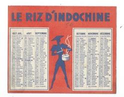 CALENDRIER DE POCHE 1937 LE RIZ D'INDOCHINE - Calendars