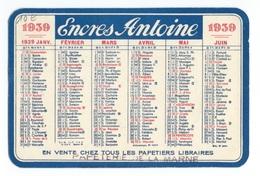 CALENDRIER DE POCHE 1939  ENCRE ANTOINE - Calendars