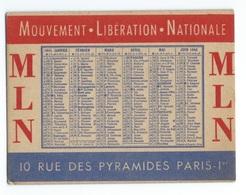 CALENDRIER DE POCHE 1945 M . L . N   Mouvement Libération Nationale - Calendars