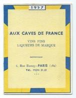 CALENDRIER DE POCHE 1957  CUSENIER Cognacs,eaux De Vie, Liqueurs AUX CAVES DE FRANCE - Calendars