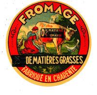 R 624  -ETIQUETTE DE FROMAGE 0 %  FAB. EN CHARENTE - Cheese
