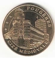 Monnaie De Paris 35.Fougères - Cité Médiévale  2003 - Monnaie De Paris
