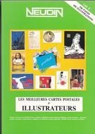 LIVRE  RARE--NEUDIN--1991-les Meilleures Cartes Postales D'ILLUSTRATEURS---voir 2 Scans - Libri