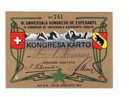 CARTE Officielle N°741 Du  IX . UNIVERSALA KONGRESO DE ESPERANTO DE 1913 - Documents Historiques
