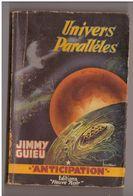 Anticipation Fleuve Noir N° 58 Univers Parallèles. Brantonne, Jimmy Guieu - Fleuve Noir
