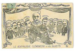 CPA DESSIN LE VENTRILOQUE CLEMENCEAU ET SES SUJETS Caricature Politique Satirique Illustrateur - Satiriques