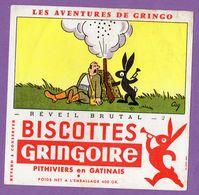 Buvard Gringoire Biscottes - Reveil Brutal N° 2 - Aventure De Gringo - Pithiviers En Gatinais - Lapin Chasseur - Biscottes
