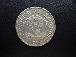 ÉQUATEUR : 1 SUCRE  1971  KM 78b   TTB - Ecuador