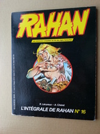 L'intégrale De Rahan N°16 - Rahan